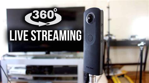 Top Livestream Capable 360 Cameras   Livestream 360 video