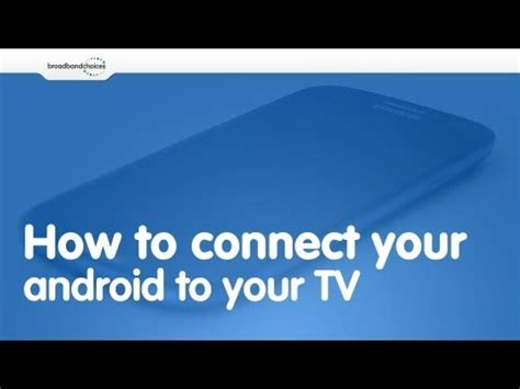 how to connect my android to my tv how to connect your mobile phone or tablet to your tv wirelessly using screen mirroring