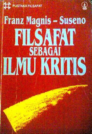 Cerpen Pilihan Kompas 1996 Pistol Perdamaian By Kumpu Ori 514 0574 book review filsafat sebagai ilmu kritis by franz magnis suseno mboten
