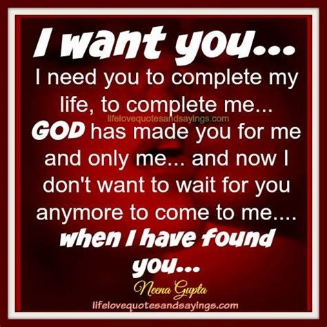 i want you to be my need you now quotes quotesgram