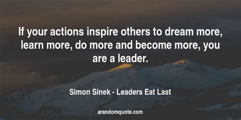 Leaders Eat Last best image quotes from leaders eat last book a random quote