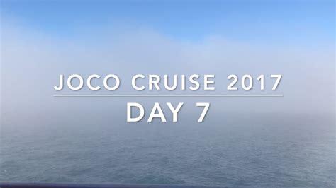s day cruise 2017 joco cruise 2017 day 7