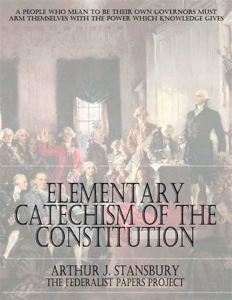 elementary catechism of the constitution by arthur j