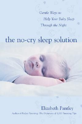 cry your way home books the no cry sleep solution gentle ways to help your baby