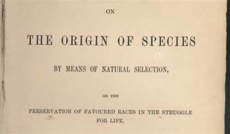 on the origin of species by means of selection or the preservation of favored races in the struggle for classic reprint books 10 facts about charles darwin neatorama