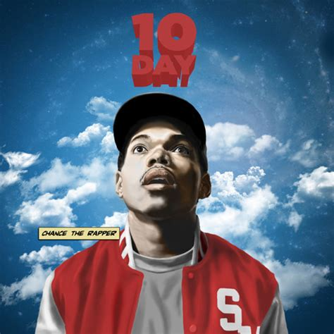 The Ten Day Mba Free by Chance The Rapper 10day By Quot Chance The Rapper Quot Free