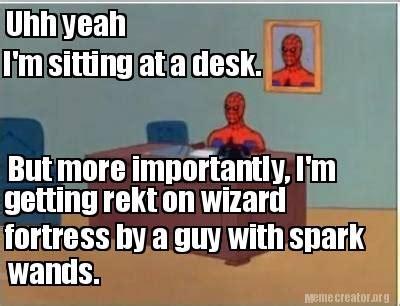 Uhh Meme - meme creator uhh yeah i m sitting at a desk but more