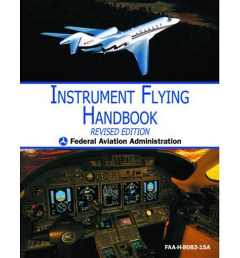 rotorcraft flying handbook faa h 8083 21 books instrument flying handbook faa h 8083 15a federal