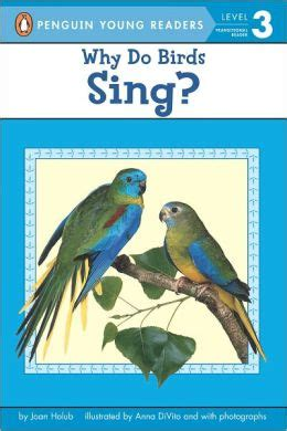 why do birds sing by joan holub 9780142401064