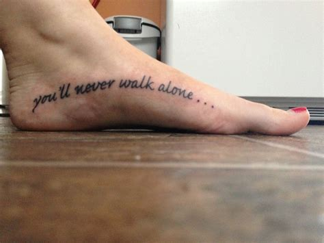 you ll never walk alone tattoo you ll never walk alone tatooos