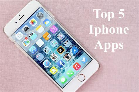 best apps iphone top iphone apps iphone apps expensive app top 5 apps