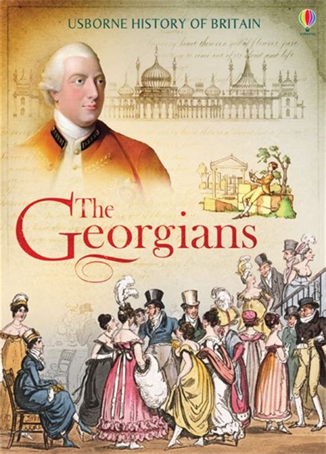 of georgian britain books the georgians at usborne books at home
