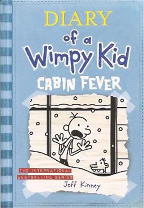 diary of a wimpy kid cabin fever book report diary of a wimpy kid 06 cabin fever jeff kinney