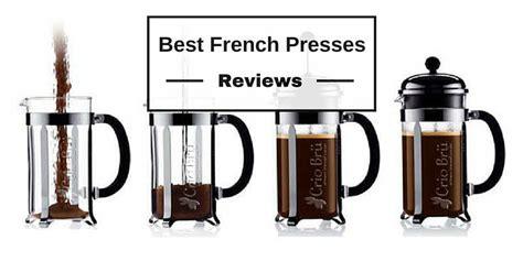 press best best press coffee makers 2018
