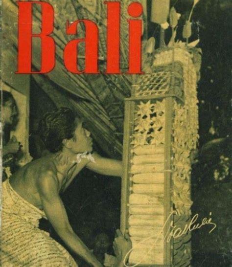 Kenangan Masa Lau Buku Bali koleksi tempo doeloe buku kuno quot bali quot oleh nikola drakulic buku klasik yang menggambarkan