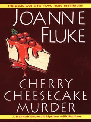 cherry cheesecake murder by joanne fluke 183 overdrive