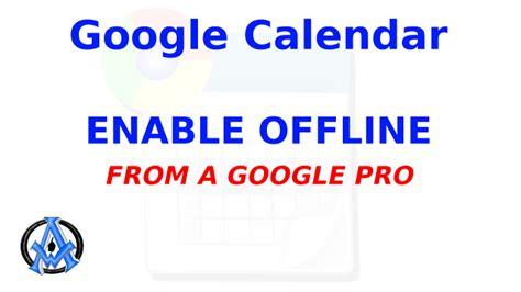 Calendar Offline How To Enable Offline Calendar