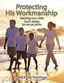 protecting his omega books protecting his workmanship teaching your child god s