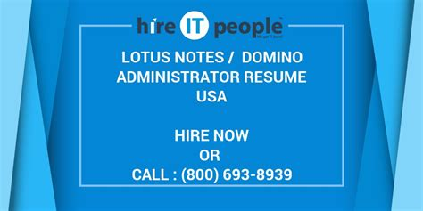 Lotus Domino Administrator Resume by Lotus Notes Domino Administrator Resume Hire It
