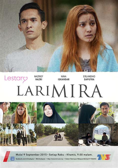 film malaysia lari lari mira tv3 kilang video