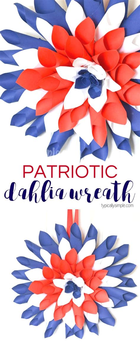 easy labor day crafts for patriotic paper dahlia wreath typically simple