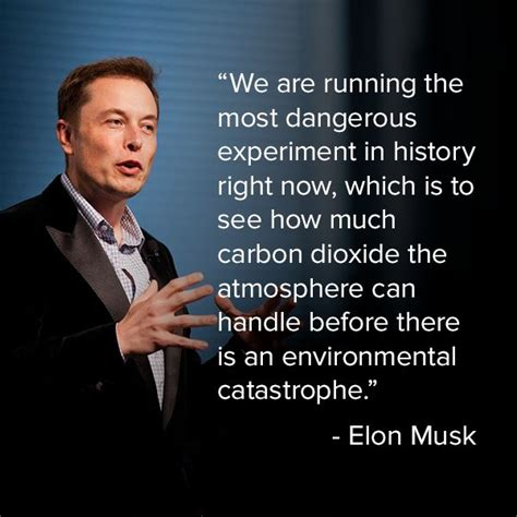 elon musk quotes tesla 25 best climate change quotes on pinterest climate
