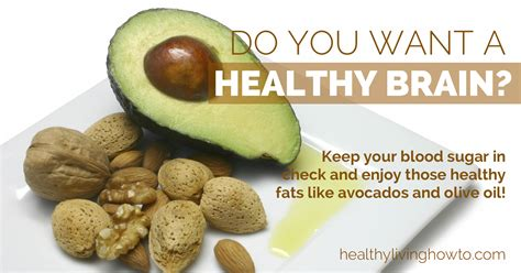 healthy fats brain health eat more for a healthy brain healthy living how to