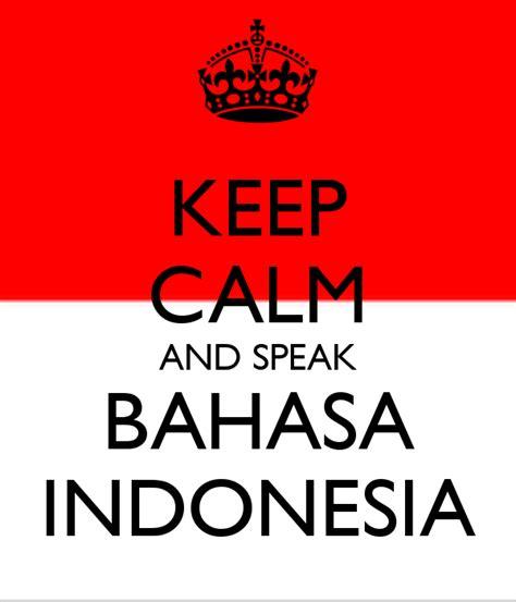 Or Bahasa Indonesia Inilah 10 Kehebatan Dan Keunikan Dari Bahasa Indonesia Di Mata Dunia Cinuy