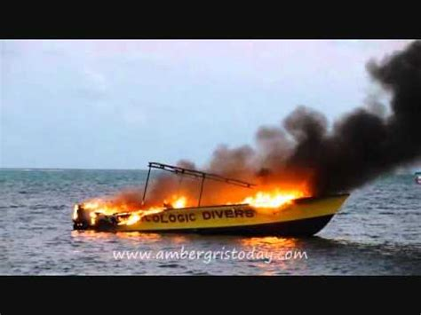 fire boat san pedro boat destroyed by fire san pedro belize youtube