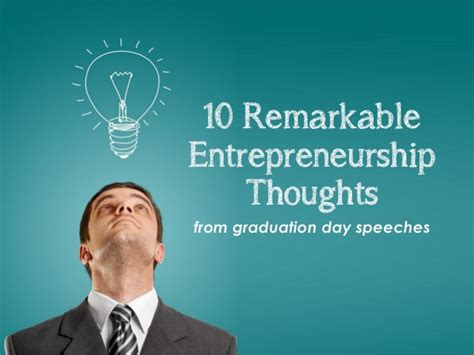 The 10 Entrepreneur 1 10 remarkable entrepreneurship thoughts