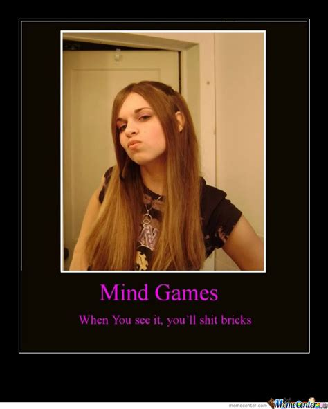 Mind Games Meme - mind games by pacman7415 meme center