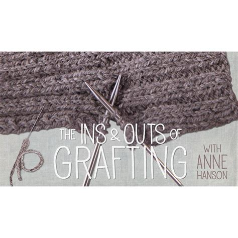 how to graft knitting together ins outs of grafting a crafty class on knitting