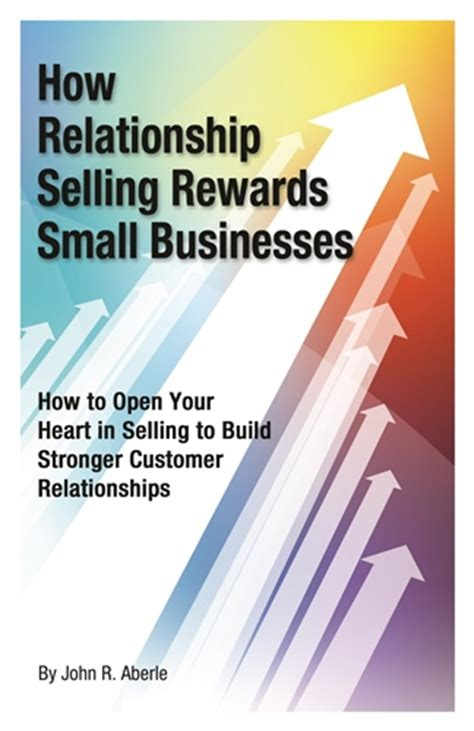 sold the of relationship sales books how relationship selling rewards small businesses ebook