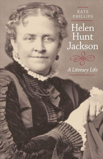 helen hunt author helen hunt jackson kate phillips hardcover