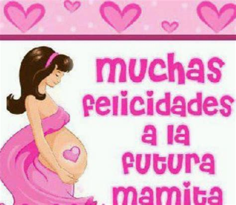 imagenes de feliz cumpleaños amiga embarazada ideales tarjetas feliz cumplea 241 os embarazada madre