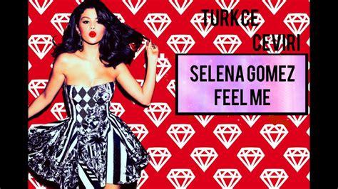 download mp3 selena gomez music feels better selena gomez feel me imgurm