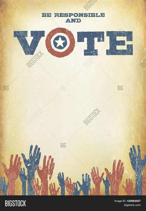 vote poster template be responsible vote vintage image photo bigstock