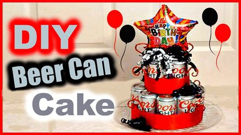 beer can cake diy beer can cake gift idea for bf husband dad