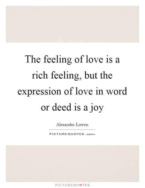 images of love expression alexander lowen quotes sayings 29 quotations