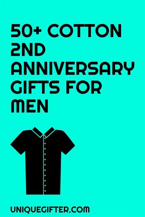 Cotton 2nd Anniversary Gifts for Him   Gift Ideas