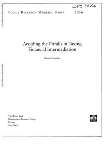 Avoiding the Pitfalls in Taxing Financial Intermediation