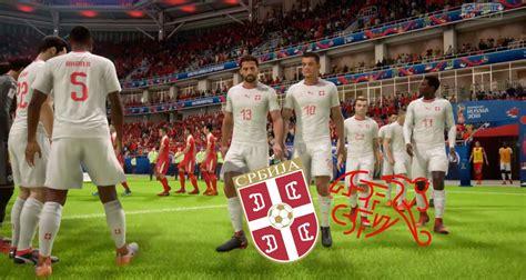 coupe du monde serbie suisse notre simulation sur fifa 18