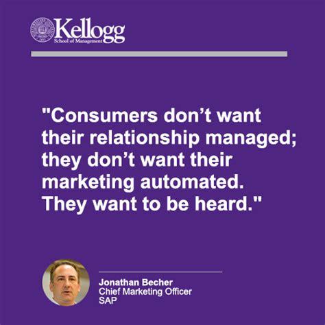 Kellogg Mba Marketing by Kellogg School Of Management Jonathan Becher Chief