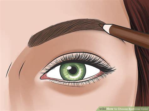 eyebrow color 3 ways to choose eyebrow color wikihow