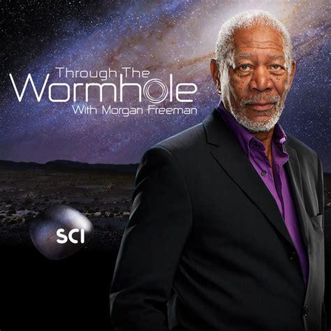 through the wormhole with freeman episodes through the wormhole with freeman episodes