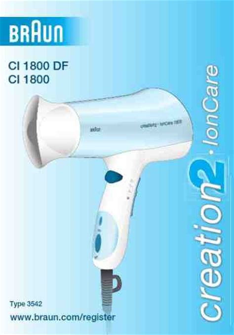 Braun Hair Dryer Creation 1700 braun ci 1800 creation 2 ion care hair dryer manual for free now 2663b u manual