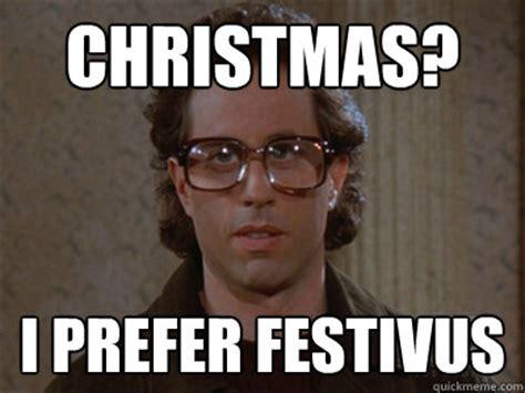 Happy Festivus Meme - quot hello quot i prefer quot hell loooo la la la quot hipster