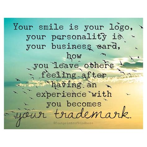 Your Smile Is Your Business Card your smile is your logo your personality is your business