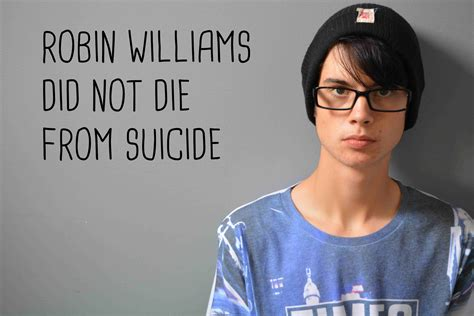 how did die robin williams did not die from josh