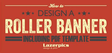 how to design a roller banner pull up banner inc